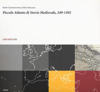 Piccolo atlante di storia medievale, 249-1492