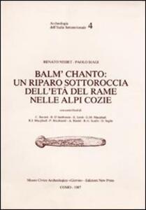 Balm' Chanto: un riparo sottoroccia dell'età del rame nelle Alpi Cozie