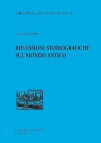 Riflessioni storiografiche sul mondo antico