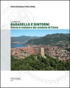 Baradello e dintorni. Storia e restauro del simbolo di Como