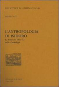 L' antropologia di Isidoro. Le fonti del libro XI delle etimologie