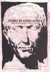 Storia di Como antica. Saggi di archeologia, diritto e storia