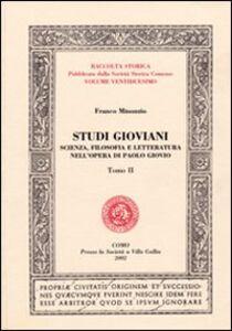 Studi gioviani. Scienza, filosofia e letteratura nell'opera di Paolo Giovio
