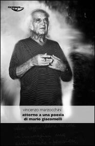 Attorno a una poesia di Mario Giacomelli