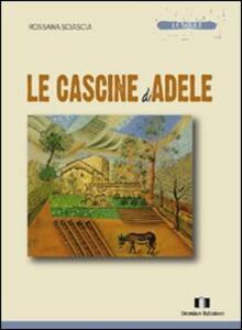 Le cascine di Adele