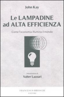 Listadelpopolo.it Le lampadine ad alta efficienza. Come l'economia illumina il mondo Image
