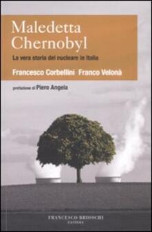 Antondemarirreguera.es Maledetta Chernobyl! La vera storia del nucleare in Italia Image