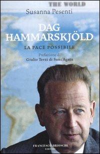 Dag Hammarskjöld. La pace p...