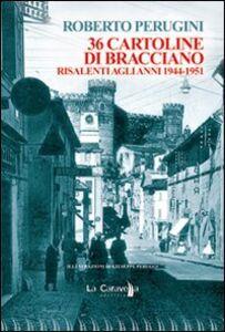 Libro Trentasei cartoline di Bracciano risalenti agli anni 1944-1951 Roberto Perugini
