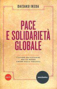Pace e solidarietà globale. L'azione dei cittadini per un mondo libero dalla violenza