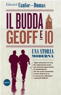 Il Il Budda, Geoff e io. Una storia moderna - Canfor-Dumas Edward - wuz.it