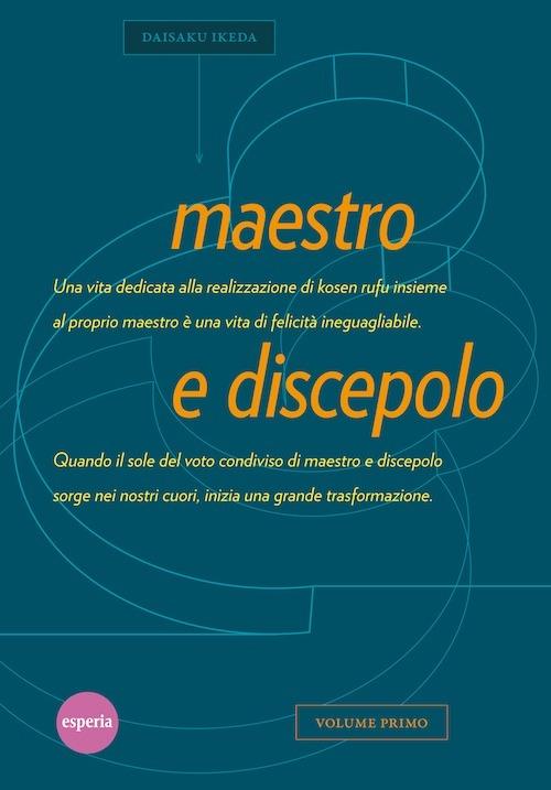 Maestro e discepolo. Vol. 1