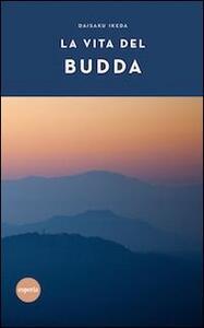 La vita del Budda