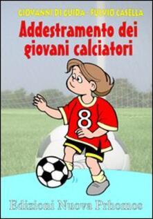 Secchiarapita.it Addestramento dei giovani calciatori. Progressione didattica dell'uno contro uno. Con 2 DVD Image