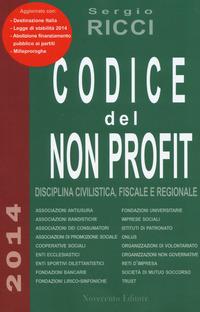 Codice del non profit. Disciplina civilistica, fiscale e regionale - Ricci Sergio - wuz.it