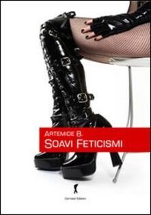 Soavi feticismi. Racconti erotici.pdf