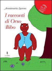 I racconti di orso Bibo