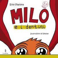 Milo e i dentini - Viapiana Elisa - wuz.it