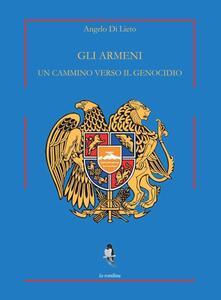 Gli armeni. Un cammino verso il genocidio