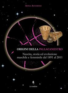 Premioquesti.it Origini della pallacanestro. Nascita, storia ed evoluzioni maschile e femminile dal 1891 al 2011 Image