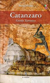 Catanzaro. Guida turistica. Ediz. italiana e inglese