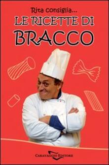 Camfeed.it Rita consiglia... Le ricette di Bracco Image
