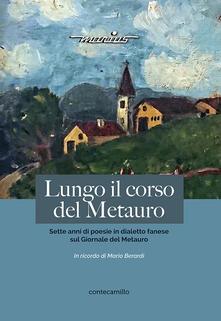 Lungo il corso del Metauro. Sette anni di poesie in dialetto fanese sul Giornale del Metauro.pdf