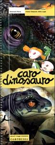 Libro Caro dinosauro Emanuela Nava , Franco Tempesta , Erika Luppi