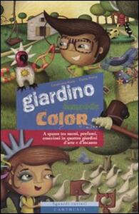 Giardino comanda color - Emanuela Nava,Elena Prette - copertina