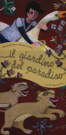 Il giardino del paradiso - Emanuela Nava,Patrizia La Porta - copertina