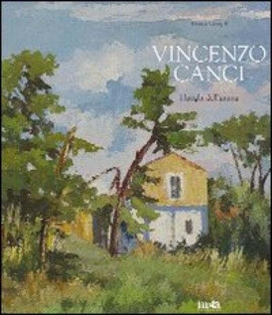 Vincenzo Canci. I luoghi dell'anima - Bianca Campli - copertina