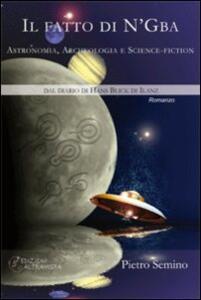 Il fatto di N'Gba. Astronomia, archeologia e science-fiction