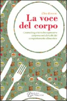 La voce del corpo. Counseling e tecniche espressive corporee nei disturbi del comportamento alimentare.pdf