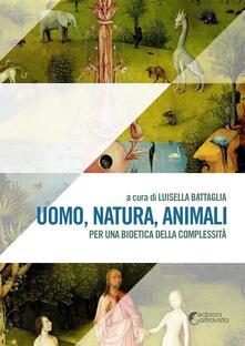 Listadelpopolo.it Uomo, natura, animali. Per una bioetica della complessità Image
