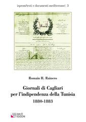 Giornali di Cagliari per l'indipendenza della Tunisia 1880-1883