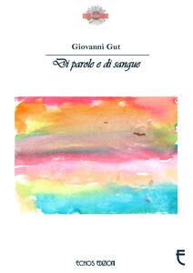 Di parole e di sangue - Giovanni Gut - copertina