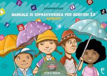 Premioquesti.it Manuale di sopravvivenza per genitori 3.0. Avanzato Image