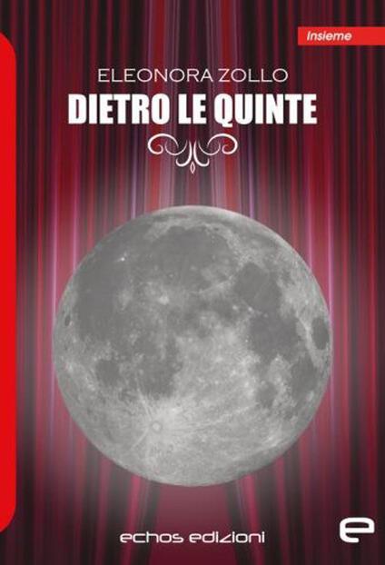 Dietro le quinte - Eleonora Zollo - copertina