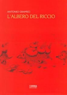 L albero del riccio. Sa mata de seritzu. Sa mata de sarritzoni. Testo sardo e italiano.pdf