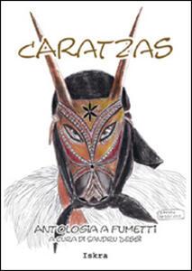 Caratzas. Antologia a fumetti. Testo italiano e sardo