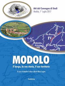 Modolo. Il borgo, la sua storia, il suo territorio. Atti del convegno di studi (Modolo, 1 luglio 2017)