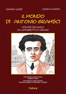 Lpgcsostenible.es Il mondo di Antonio Gramsci. Ediz. italiana, sarda e inglese. Vol. 2: Da Caporetto a Vienna. Image