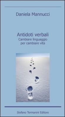 Nicocaradonna.it Antidoti verbali. Cambiare linguaggio per cambiare vita Image