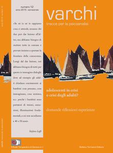 Steamcon.it Varchi. Tracce per la psicoanalisi. Vol. 12: Adolescenti in crisi o crisi degli adulti?. Image
