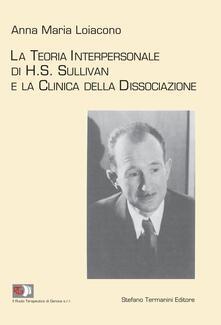 Milanospringparade.it La teoria interpersonale di H.S. Sullivan e la clinica della dissociazione Image