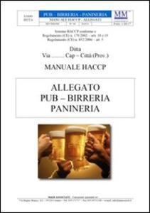 Manuale HACCP. Pub, birreria, panineria. Software per l'autocontrollo alimentare. CD-ROM