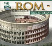 Roma ricostruita. Con DVD. Ediz. tedesca