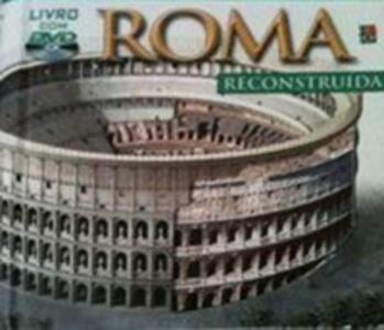 Roma ricostruita. Con DVD. Ediz. portoghese