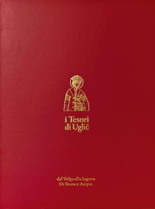 Amatigota.it I tesori di Uglic dal Volga alla Laguna. Ediz. italiana e inglese Image