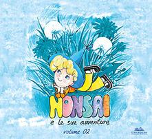 Camfeed.it Le avventure di Nonsai. Vol. 2 Image